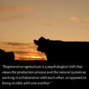 Regenerative agriculture mindset shift.